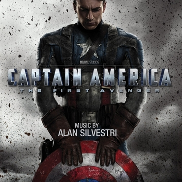 Captain America: The First Avenger [Soundtrack] ~ Film Music by Alan Silvestri